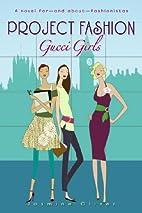 Gucci Girls by Jasmine Oliver