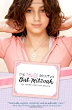 The Truth About My Bat Mitzvah by Nora…