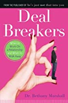 Deal Breakers: When to Work On a…
