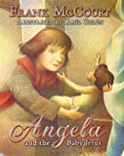 Angela and the Baby Jesus: (Children's…
