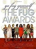 Cocks, Heather: Go Fug Yourself: The Fug Awards