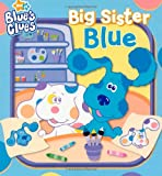 McMahon, Kara: Big Sister Blue (Blue's Clues)