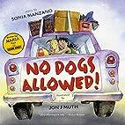 No Dogs Allowed! by Sonia Manzano