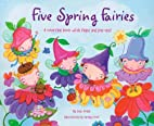 Five Spring Fairies: A Counting Book with…