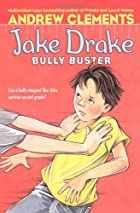 Jake Drake: Bully Buster by Andrew Clements