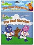 McMahon, Kara: The Mud Monster: A Bath Book (Backyardigans)