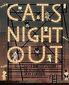 Cat's Night Out by Caroline Stutson