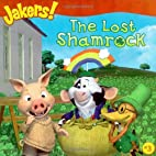 The Lost Shamrock (Jakers!) by Alison Inches