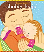 Daddy Hugs 1 2 3 by Karen Katz