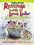 Revenge of the Lunch Ladies: The Hilarious…