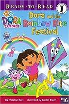 Dora and the Rainbow Kite Festival (Dora the…