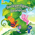 Backyardigans and the Beanstalk by Catherine…