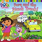 Dora and the Stuck Truck (Dora the Explorer)…