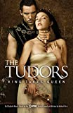 Hirst, Michael: The Tudors: King Takes Queen