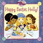 happy easter holly by Sonali Fry