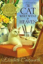 The Cat Who Went to Heaven by Elizabeth…
