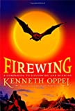 Kenneth Oppel: Firewing