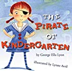 The Pirate of Kindergarten by George Ella…