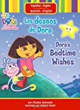 Beinstein, Phoebe: Los deseos de Dora/Dora's Bedtime Wishes (Dora the Explorer (Simon Spotlight))