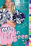 Baratz-Logsted, Lauren: Me, In Between