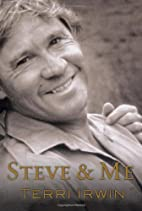 Steve and Me: Life with the Crocodile Hunter…