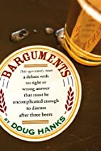Barguments by Doug Hanks