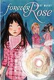 McKay, Hilary: Forever Rose