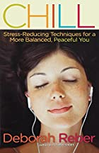 Chill: Stress-reducing Techniques for a More…