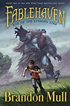 Fablehaven: Rise of the Evening Star by…