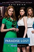 Paradise Lost (Private, Book 9) by Kate…