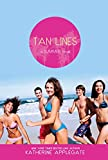 Applegate, Katherine: Tan Lines: Sand, Surf, and Secrets; Rays, Romance, and Rivalry; Beaches, Boys, and Betrayal (Summer)