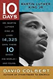 Colbert, David: Martin Luther King Jr. (10 Days That Shook Your World)