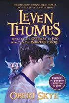 Leven Thumps: Leven Thumps and the Gateway&hellip;