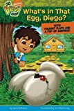 McMahon, Kara: What's in That Egg, Diego? (Go, Diego, Go!)