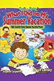 Lansky, Bruce: What I Did on My Summer Vacation: Kids' Favorite Funny Summer Vacation Poems