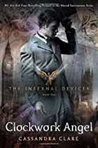 Clockwork Angel (The Infernal Devices, Book…