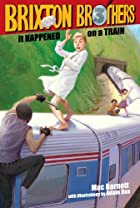 It Happened on a Train (Brixton Brothers) by…