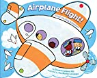 Airplane Flight!: A Lift-the-Flap Adventure…