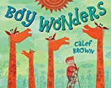 Brown, Calef: Boy Wonders