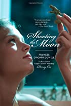 Shooting the Moon by Frances O'Roark…