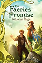 Following Magic (Faeries' Promise) by…