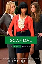 Scandal (Private, Book 11) by Kate Brian