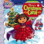 Dora's Christmas Carol (Dora the Explorer)…