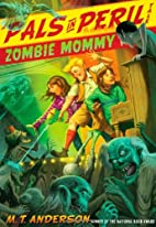 Zombie Mommy by M. T. Anderson