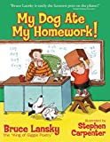 Lansky, Bruce: My Dog Ate My Homework! (REVISION)