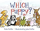 Which Puppy? by Kate Feiffer