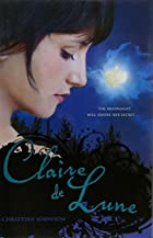 Claire de Lune by Christine Johnson