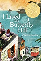 I Lived on Butterfly Hill by Marjorie…
