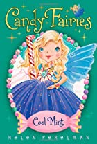 Cool Mint (Candy Fairies) by Helen Perelman