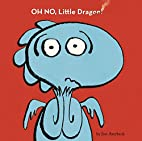 Oh No, Little Dragon! by Jim Averbeck